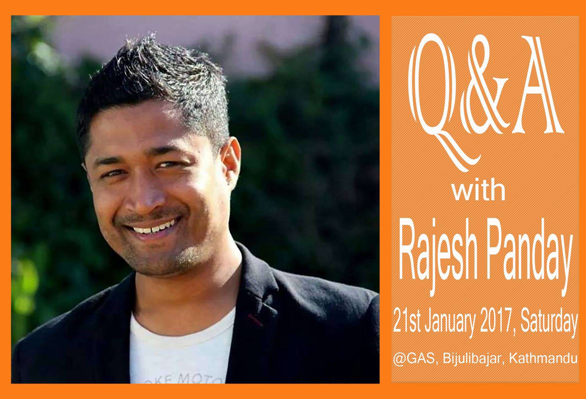 Q&A Session with Rajesh Pandey