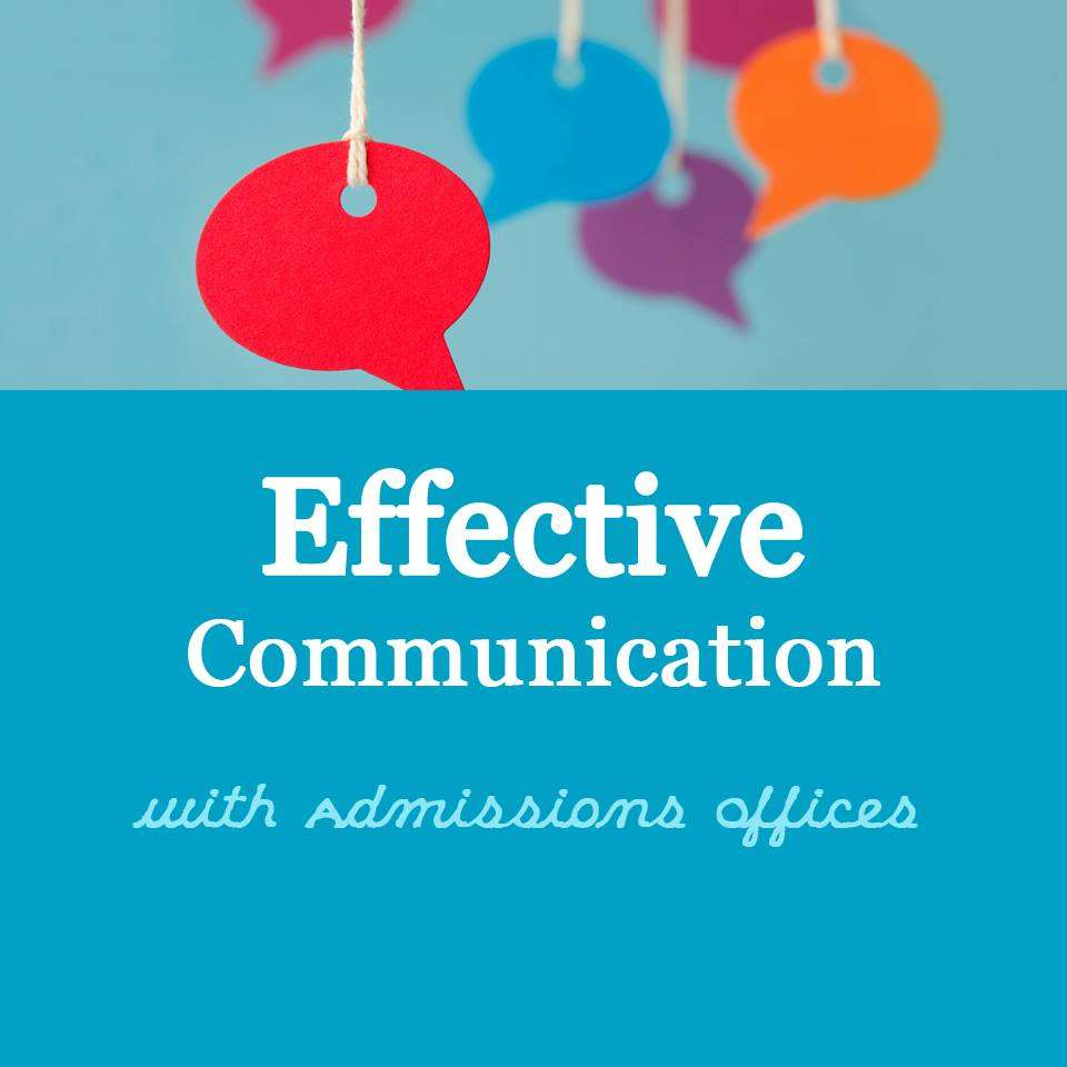 Effective Communication with Admissions Offices
